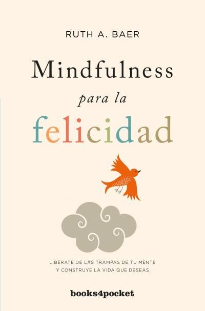 Mindfulness para la felicidad b4p