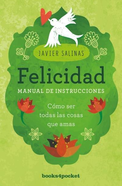 Felicidad, manual de instrucciones