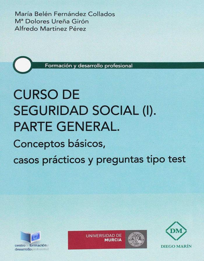 Curso de seguridad social (i) parte general conceptos basico