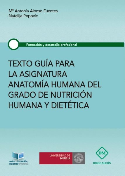 Texto guia para la asignatura anatomia humana del grado de n