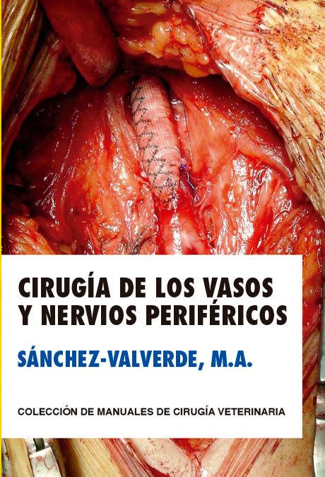 Cirugia de los vasos y nervios perifericos