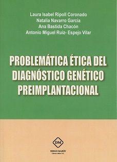 Problematica etica del diagnostico genetico preimplantaciona