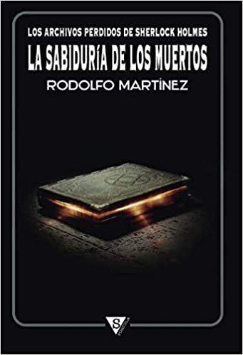 Archivos perdidos de sherlock holmes sabiduria de muertos