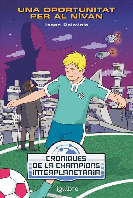 Croniques de la champions interplanetaria