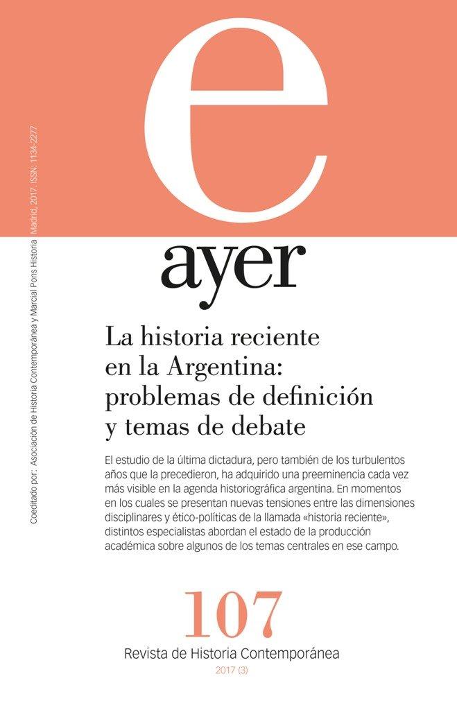 Historia reciente en la argentina: problemas de definicion y