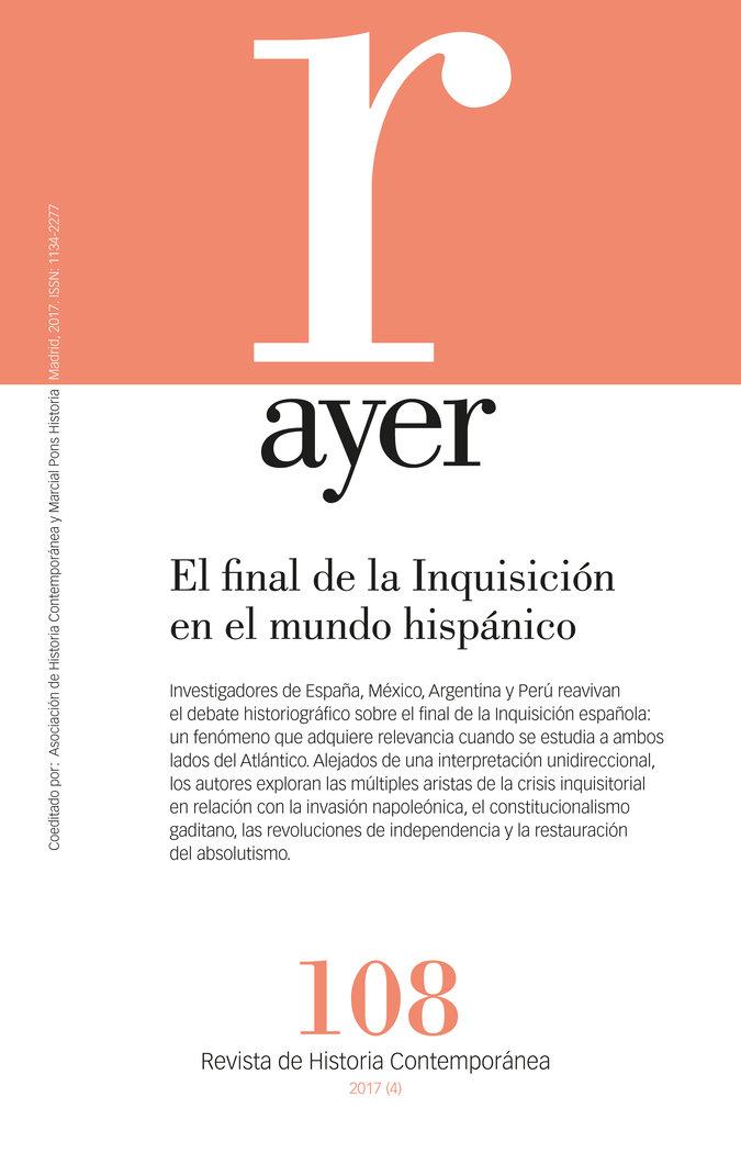 Final de la inquisicion en el mundo hispanico: paralelismos,