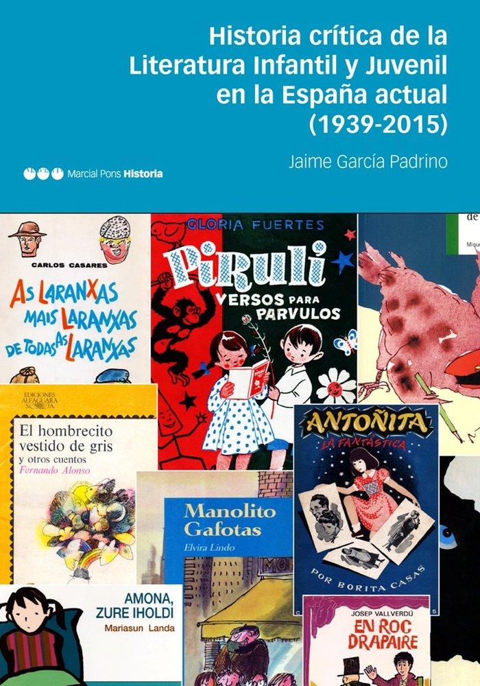 Historia critica de la literatura infantil y juvenil en la