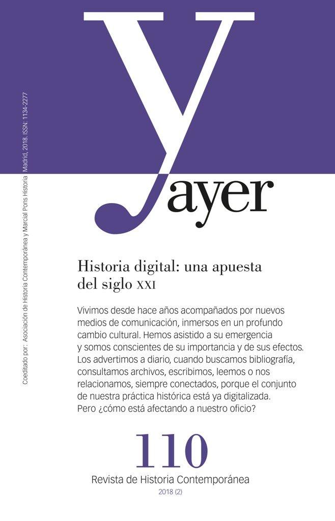 Ayer 110 historia digital una apuesta del siglo xxi