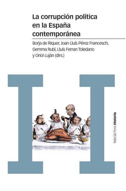 Corrupcion politica en la españa contemporanea,la