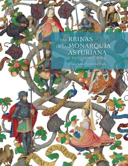 Reinas de la monarquia asturiana y su tiempo 718 925,las