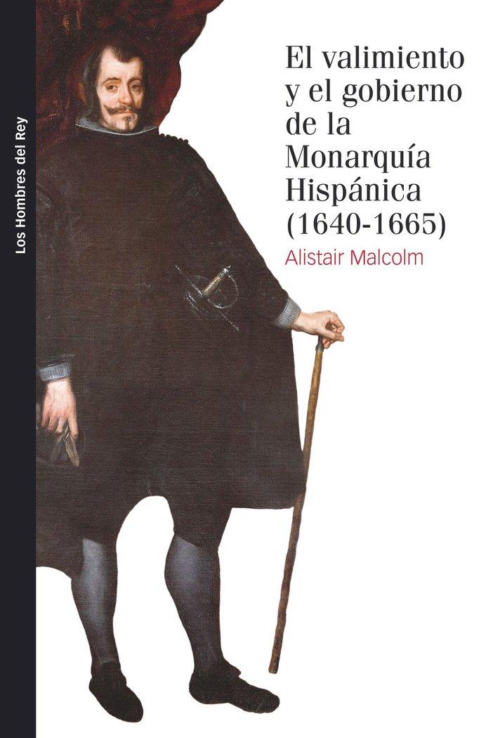 Valimiento y el gobierno de la monarquia hispanica 1640 166