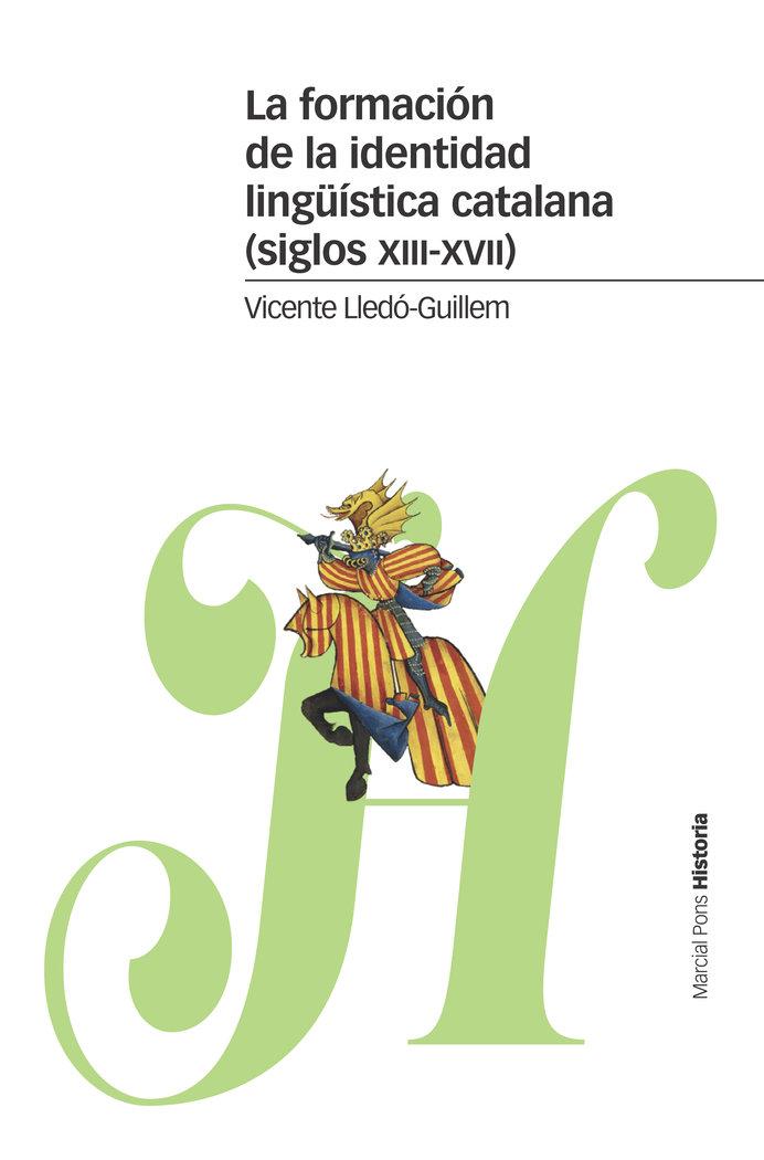 Formacion de la identidad linguistica catalana s xiii xvii