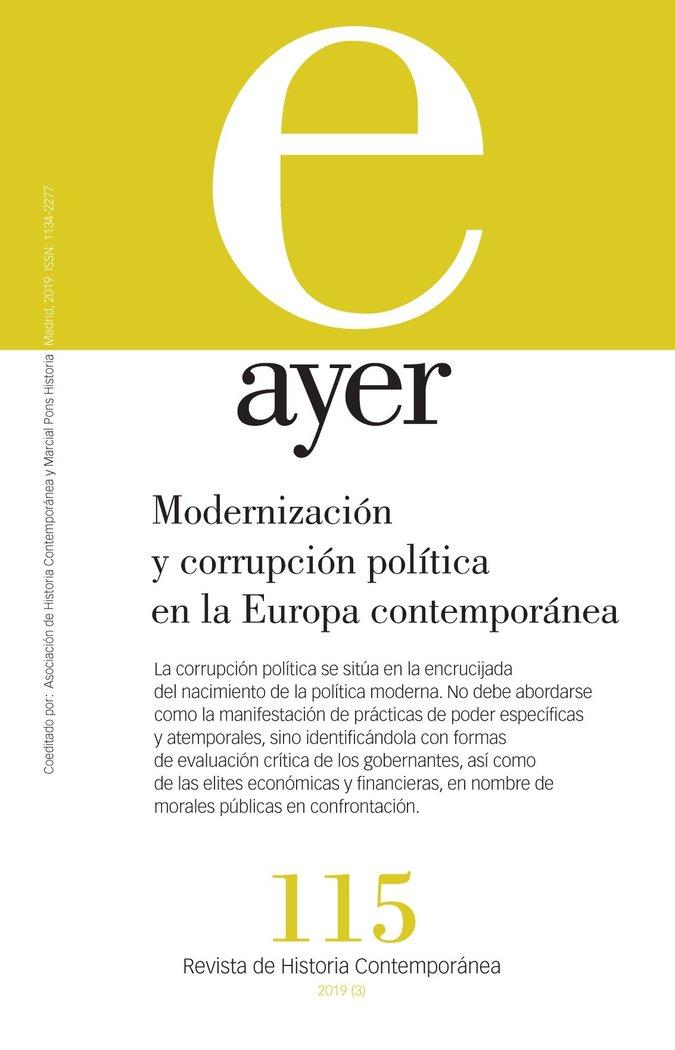 Revista ayer 115 modernizacion y corrupcion politica en la