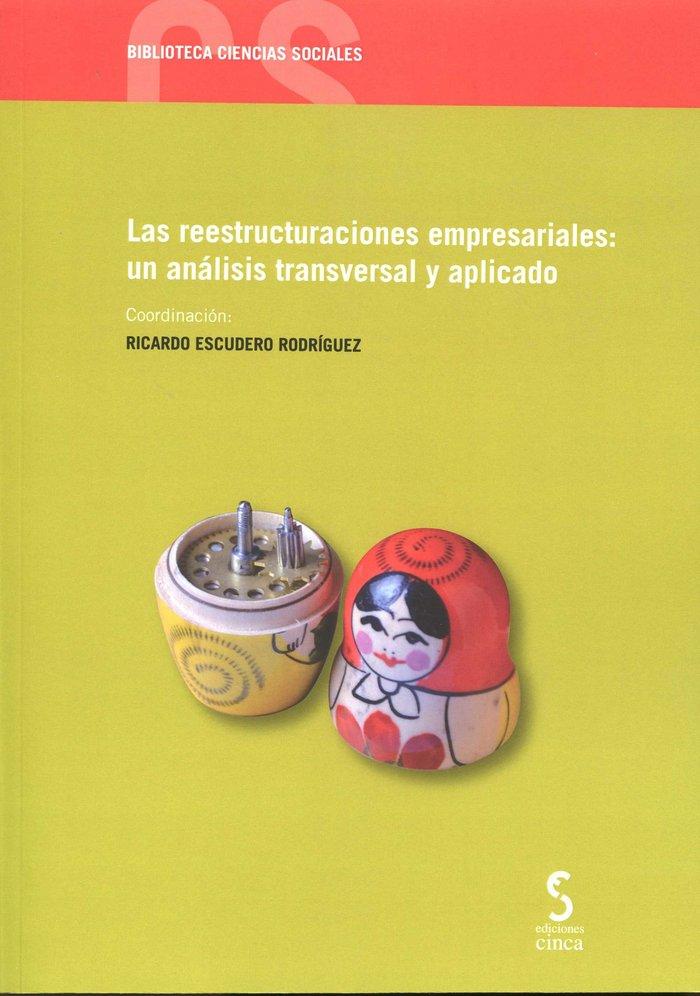 Reestructuraciones empresariales:un analisis transversal y a