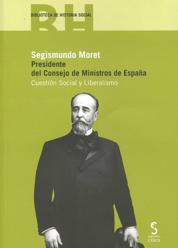 Segismundo moret presidente del consejo ministros españa