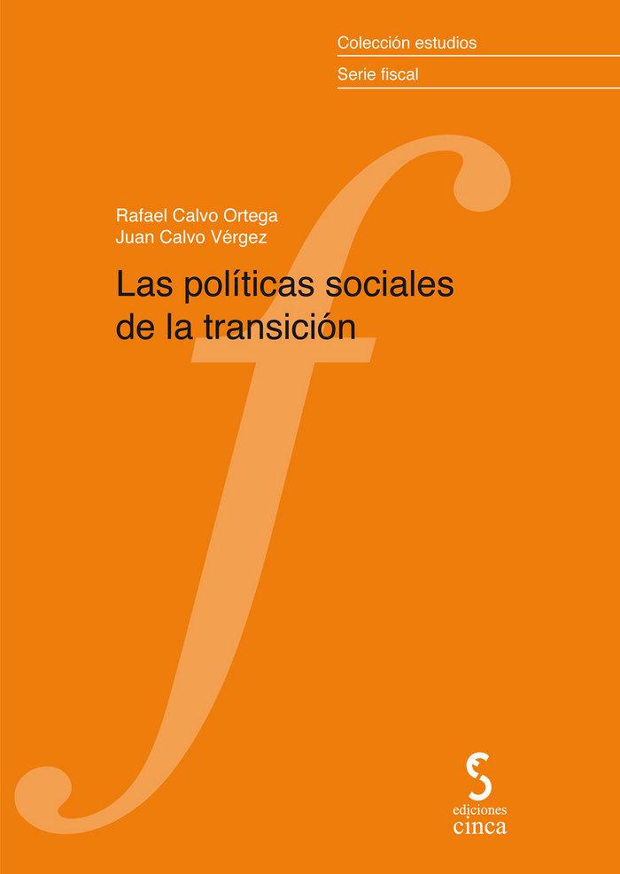 Politicas sociales de la transicion,las