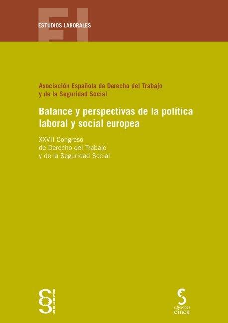 Balance y perspectivas de la politica laboral y social euro