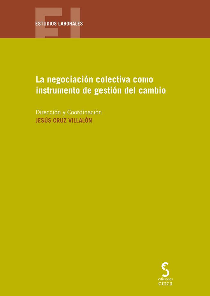 Negociacion colectiva como instrumento de gestion
