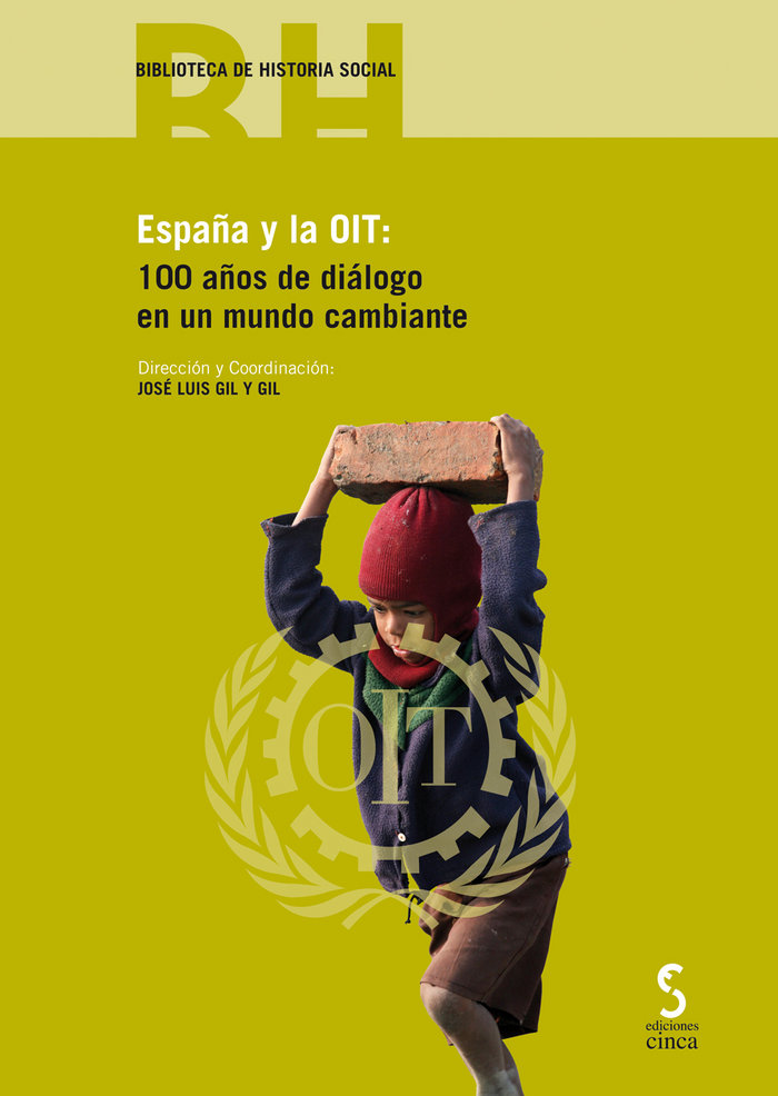 España y la oit 100 años de dialogo en un mundo cambiante
