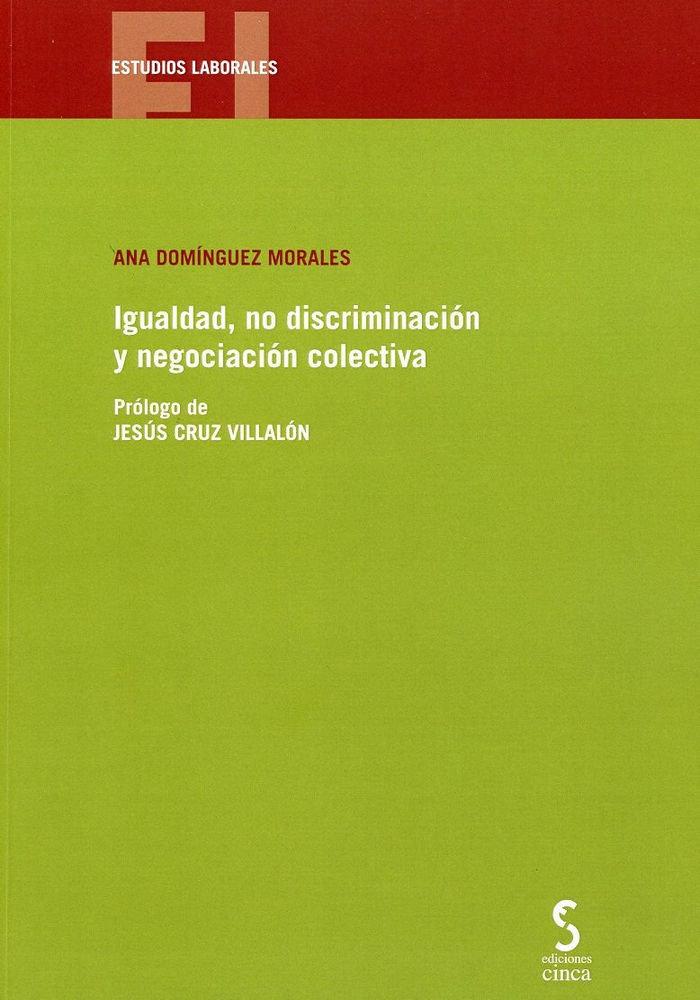 Igualdad no discriminacion y negociacion colectiva