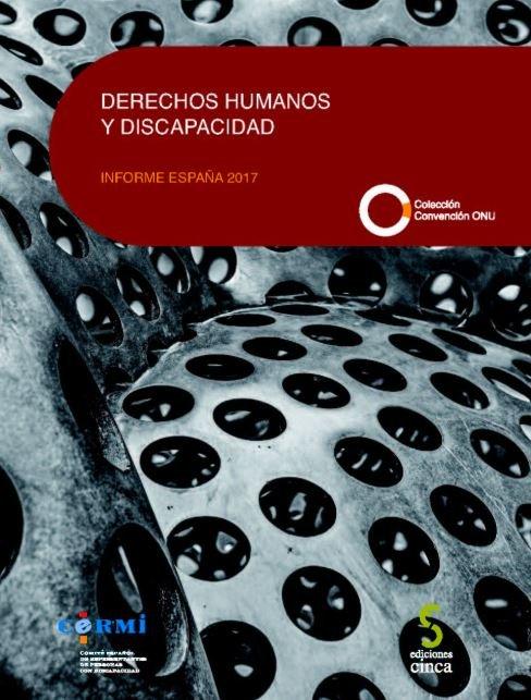 Derechos humanos y discapacidad informe españa 2017