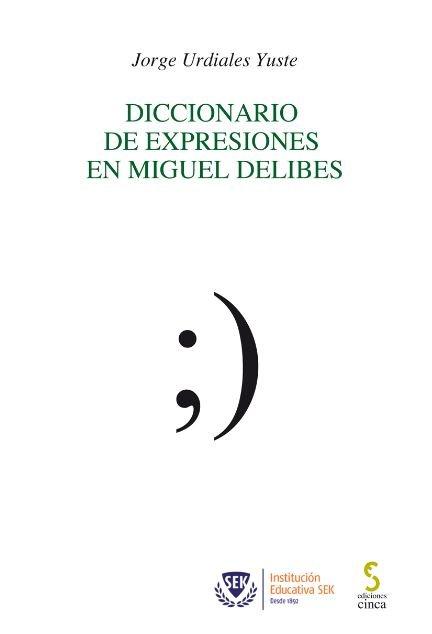 Diccionario de expresiones en miguel delibes