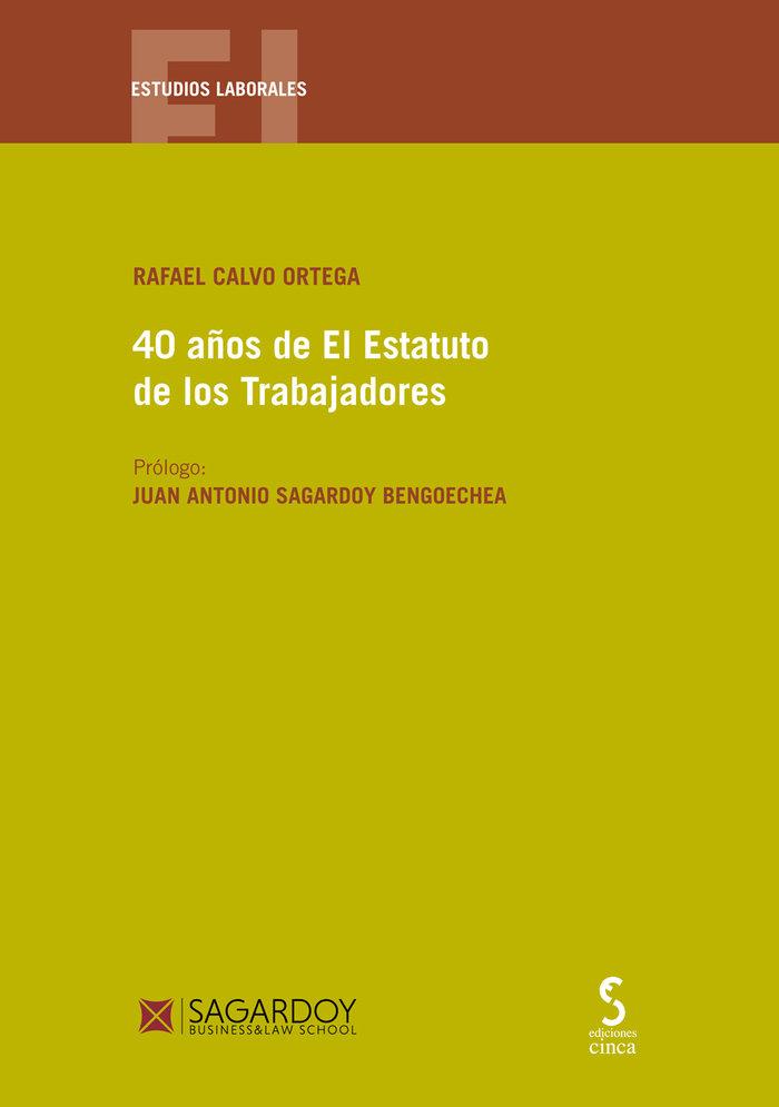 40 años del estaturo de los trabajadores