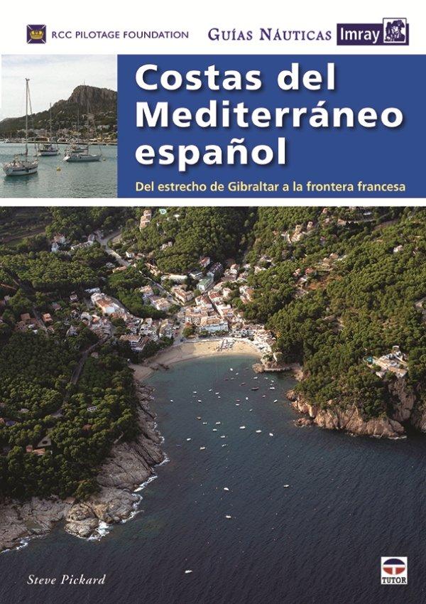 Guias nauticas imray costas del mediterraneo español