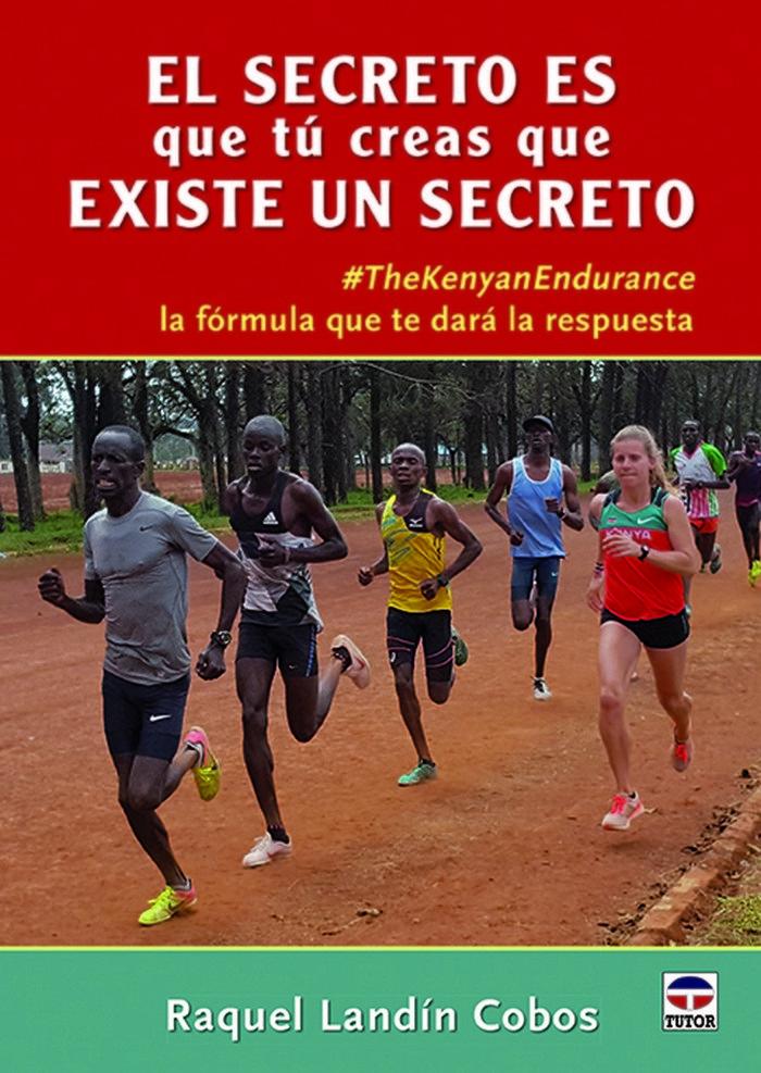 El secreto es que tu creas que existe un secreto
