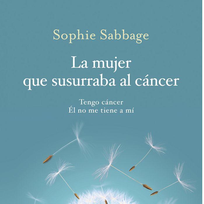 Mujer que susurraba al cancer,la