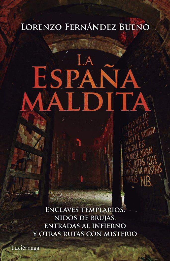 España maldita,la
