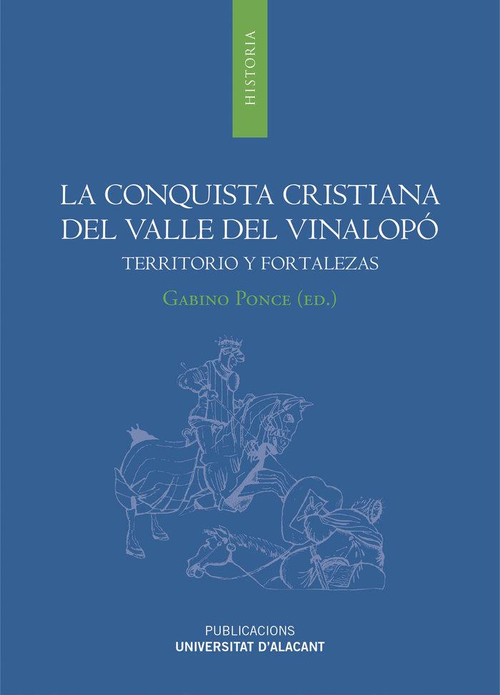 La conquista cristiana del valle del vinalopo