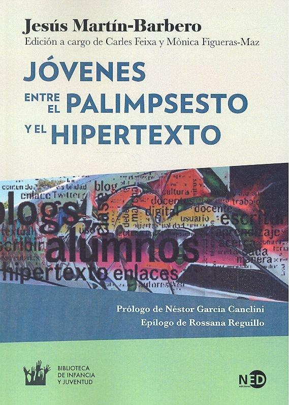 Jovenes entre el palimpsesto y el hipertexto