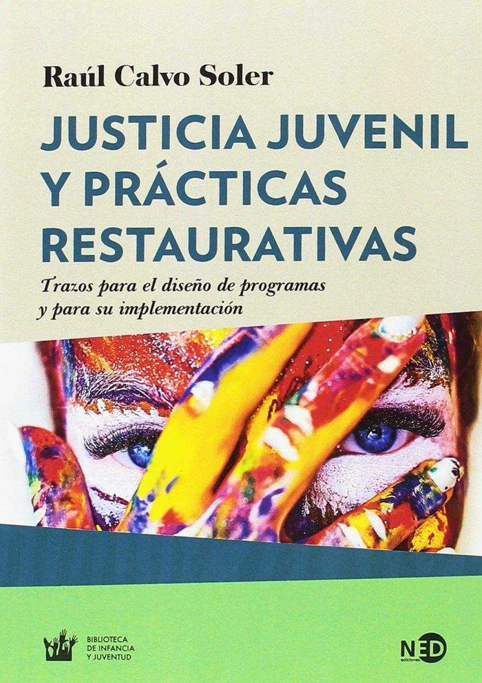 Justicia juvvenil y practicas restaurativas