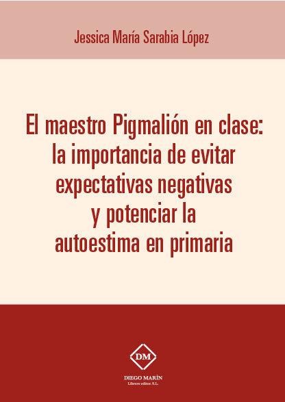 Maestro pigmalion en clase: la importancia de evitar expecta