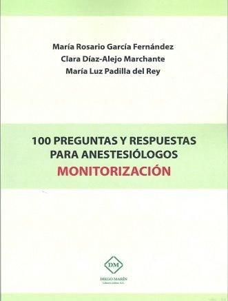 100 preguntas y respuestas para anestesiologos monitorizacio