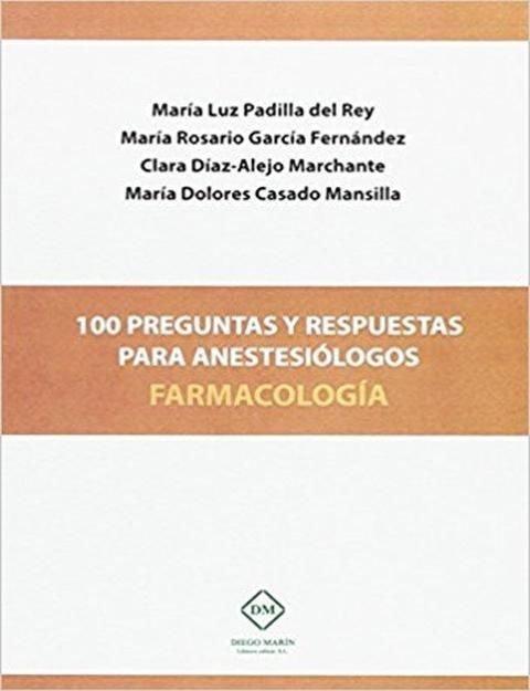 100 preguntas y respuestas para anestesiologos farmacologia