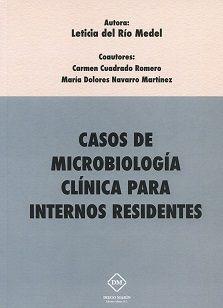 Casos de microbiologia clinica para internos residentes