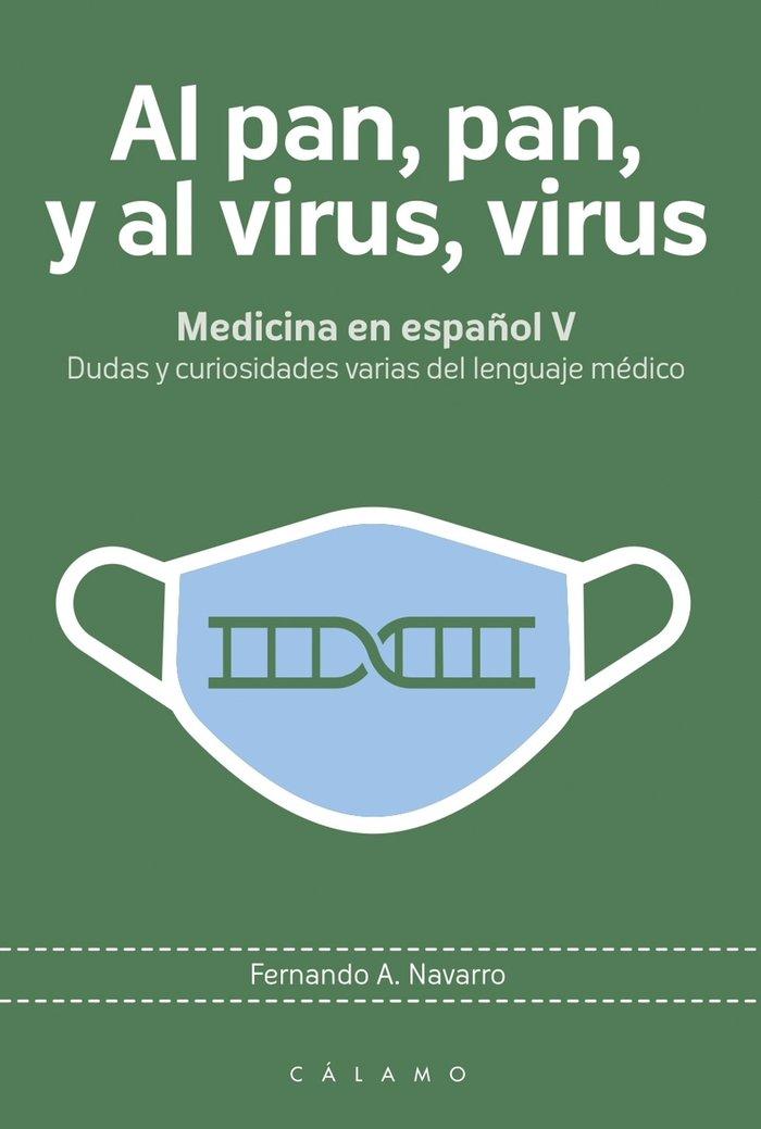 Al pan pan y al virus virus