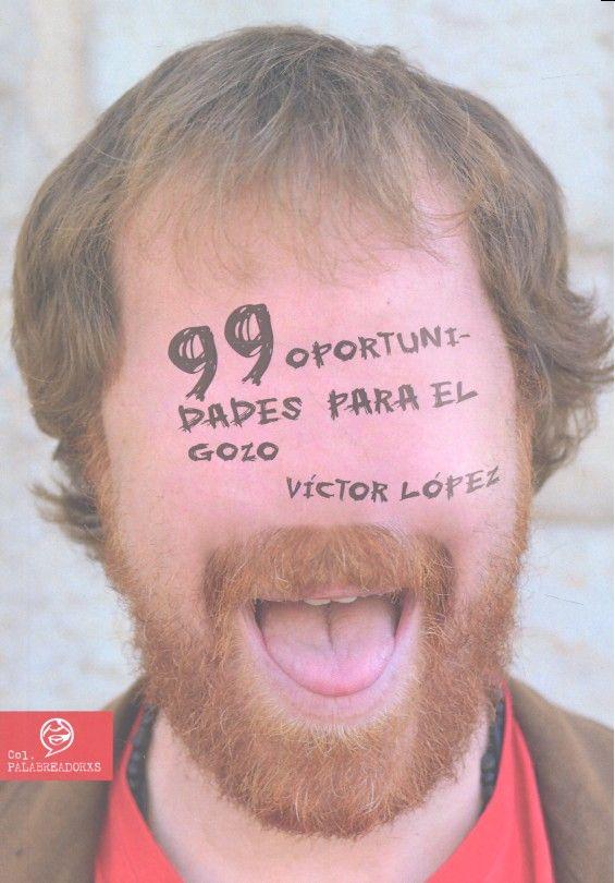 99 oportunidades para el gozo