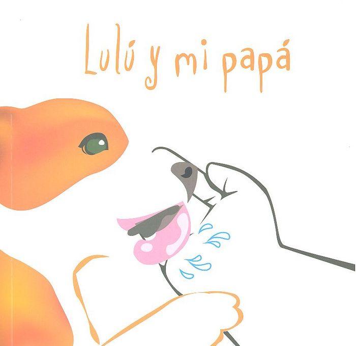 Lulu y mi papa