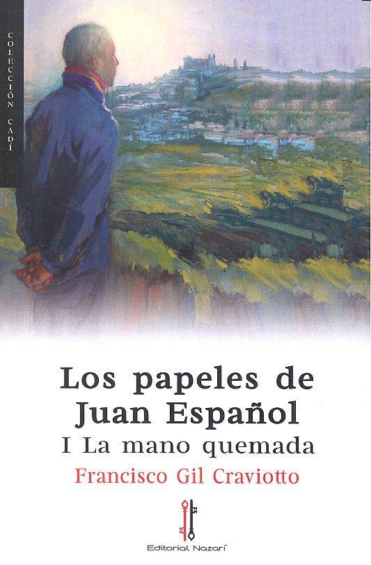 Papeles de juan español i la mano quemada