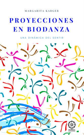 Proyecciones en biodanza