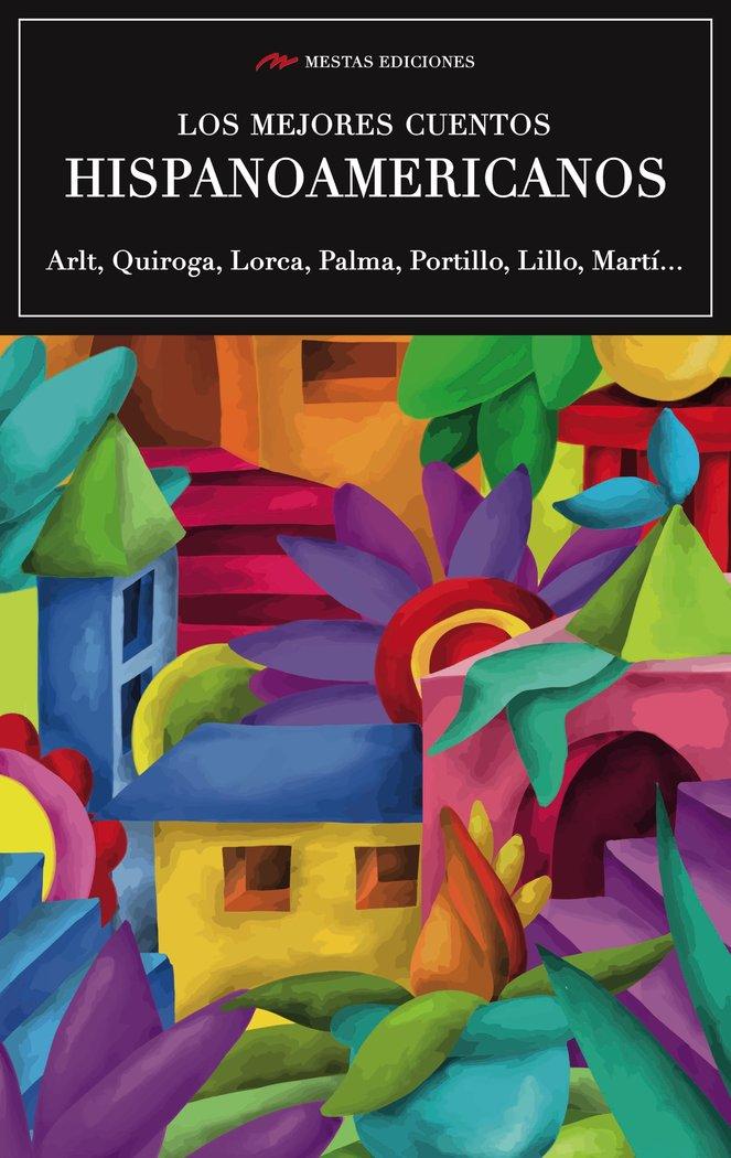 Mejores cuentos hispanoamericanos,los