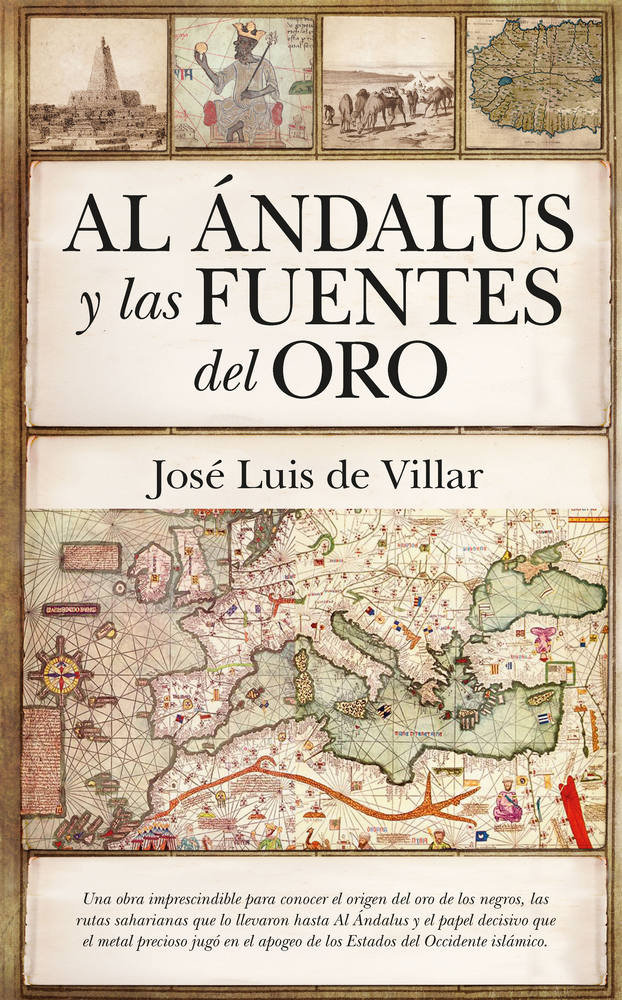 Al andalus y las fuentes del oro