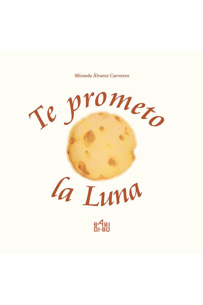 Te prometo la luna