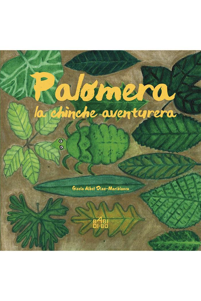 Palomera,la chinche aventurera
