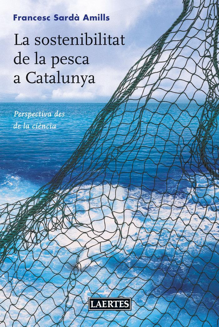 Sostenibilitat de la pesca a catalunya,la