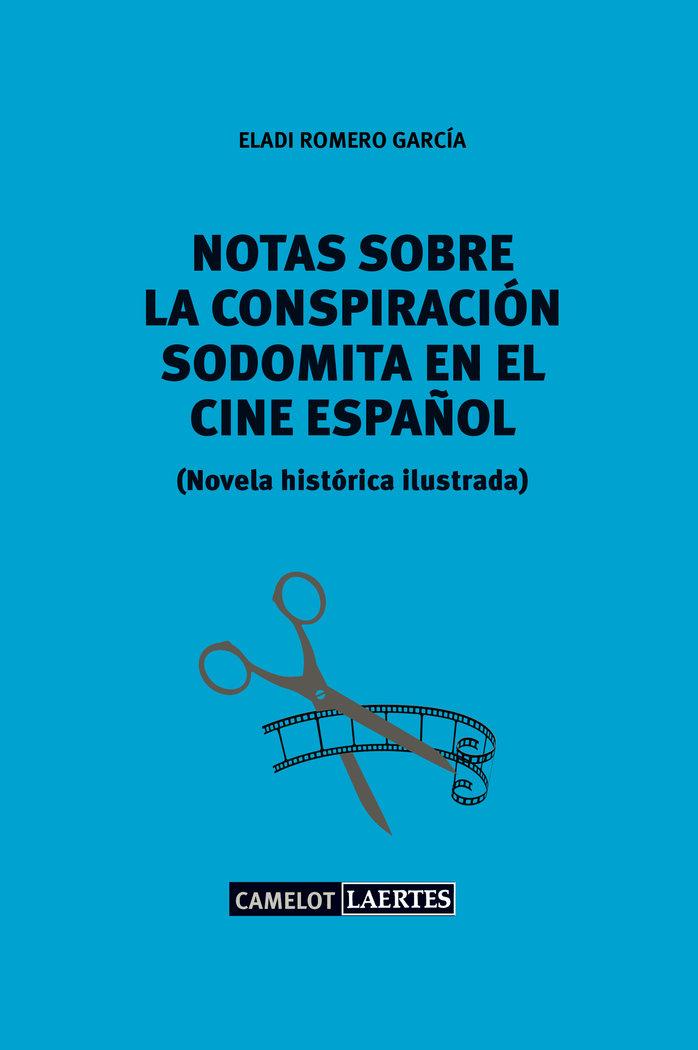Notas sobre una conspiracion sodomita en el cine español
