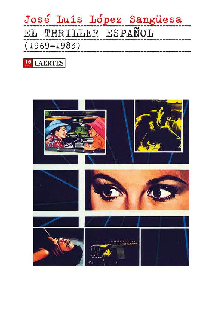 Thriller español 1969-1983,el